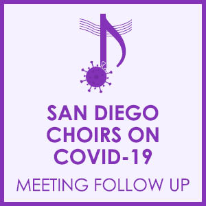 san-diego-choirs-on-covid19-meeting-follow-up